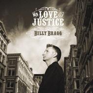 ビリー・ブラッグ / ミスター・ラヴ&ジャスティス [CD] [アルバム] [2008/05/21発売]