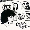 Double Famous / DOUBLE FAMOUS [廃盤] [CD] [アルバム] [2008/07/09発売]