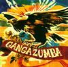 ガンガ・ズンバ / GANGA ZUMBA