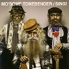 MO'SOME TONEBENDER / SING!