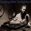 グディングス・リナ(G.RINA) / The Nightbird〜Goodings RINA NONSTOP COVERS〜 [CD] [アルバム] [2008/10/08発売]