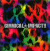 LM.C / GIMMICAL☆IMPACT!!
