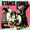 STANCE PUNKS / PEACE&DESTROY [CD] [アルバム] [2008/12/10発売]