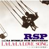 RSP with DA BUBBLE GUM BROTHERS / LA・LA・LA LOVE SONG〜ここから始まる恋物語〜 [CD+DVD] [限定] [CD] [シングル] [2008/12/10発売]