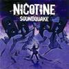 NICOTINE / SOUNDQUAKE [CD] [アルバム] [2008/12/10発売]