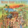 ウェザー・リポート / ブラック・マーケット [Blu-spec CD] [限定] [アルバム] [2008/12/24発売]