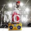 MCU / SUPERSTAR [CD] [シングル] [2009/01/21発売]