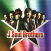 J Soul Brothers / J Soul Brothers