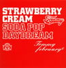 "Tommy february6 / Strawberry Cream Soda Pop ""Daydream"" [CD+DVD]"
