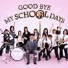 DREAMS COME TRUE+オレスカバンド+多部未華子+FUZZY CONTROL / GOOD BYE MY SCHOOL DAYS