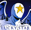 GOING UNDER GROUND / LUCKY STAR