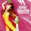 浜崎あゆみ / Rule / Sparkle