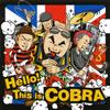 COBRA / Hello! This is COBRA [CD] [アルバム] [2009/04/29発売]