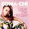 COMA-CHI / L〓[ハート]ve me please! [CD+DVD] [限定][廃盤]