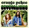 orange pekoe / CRYSTALISMO [CD] [アルバム] [2009/07/08発売]