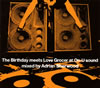 The Birthday / The Birthday meets Love Grocer at On-U sound mixed by Adrian Sherwood