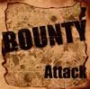 BOUNTY / Attack [CD+DVD] [CD] [アルバム] [2009/07/15発売]