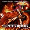 """J-Death Techno""コンピレーション『SPEEDKING』、シリーズ第2弾がリリース!"