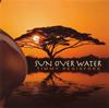 TIMMY REGISFORD / SUN OVER WATER [CD] [アルバム] [2009/06/28発売]
