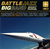 BATTLE JAZZ BIG BAND conducted by Osamu Yoshida / 4th