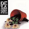 デ・ラ・ソウル / デ・ラ・ソウル・イズ・デッド [再発] [CD] [アルバム] [2009/07/22発売]