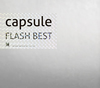 capsule / FLASH BEST