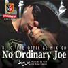 B.I.G.JOE / NO ORDINARY JOE MIXED BY DJ KEN [CD] [アルバム] [2009/08/26発売]
