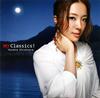 平原綾香、クラシック・カヴァー・アルバム『my Classics!』ついに発売!
