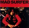 浅井健一 / Mad Surfer [CD] [シングル] [2009/08/26発売]