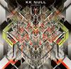 KK NULL / EXTROPY [限定] [CD] [アルバム] [2009/08/13発売]