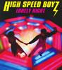 HIGH SPEED BOYZ / LONELY NIGHT [CD] [シングル] [2009/10/21発売]