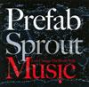 プリファブ・スプラウト / レッツ・チェンジ・ザ・ワールド・ウィズ・ミュージック