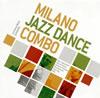 ミラノ・ジャズ・ダンス・コンボ / ミラノ・ジャズ・ダンス・コンボ