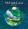 My Little Lover / そらのしるし [紙ジャケット仕様] [CD+DVD] [CD] [アルバム] [2009/11/18発売]