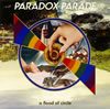 a flood of circle / PARADOX PARADE