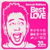 槇原敬之 / Best LOVE