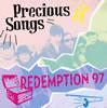 REDEMPTION 97 / Precious Songs