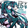 EXIT TUNES PRESENTS THE COMPLETE BEST OF 164 from 203soundworks feat.初音ミク [CD]