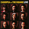 CASIOPEA VS THE SQUARE / CASIOPEA VS THE SQUARE LIVE [Blu-spec CD] [アルバム] [2009/12/23発売]