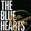 ザ・ブルーハーツ トリビュート〜25th.Anniversary TRIBUTE