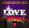 HOME MADE 家族 / L.O.V.E.