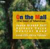 On the Mall-木陰の散歩道-ベスト オブ マーチ 武田晃 / 陸上自衛隊中央音楽隊