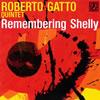 ロベルト・ガット・クィンテット / リメンバリング・シェリー [CD] [アルバム] [2010/01/13発売]