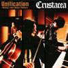Crustacea / Unification〜Melody from Minori Chihara〜 [CD] [アルバム] [2010/04/07発売]