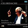 ブルックナー:交響曲第8番 チェリビダッケ / ミュンヘンpo.