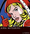 AIRA MITSUKI / 6 FORCE [CD] [ミニアルバム] [2010/06/02発売]