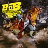 B.o.B(ビー・オー・ビー)