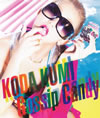 KODA KUMI / Gossip Candy [廃盤]