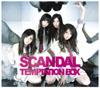 スキャンダル / TEMPTATION BOX [CD+DVD] [限定]