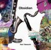 竹内直 / オブシディアン [CD] [アルバム] [2010/08/25発売]